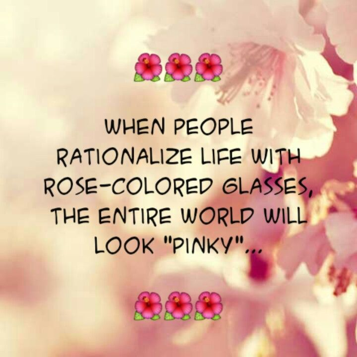 Glasses Quotes: Rose Colored Glasses Quotes. QuotesGram