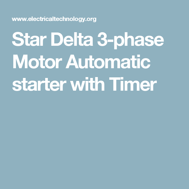 Star Delta 3-phase Motor Automatic starter with Timer | Star Delta ...