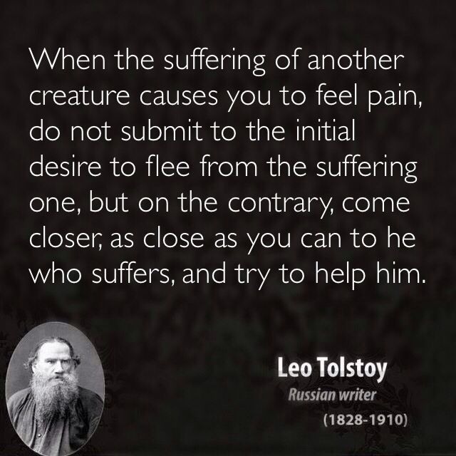 Leo Tolstoy Quotes Animal Rights Bearing Witness Vegetarian Vegan Tolstoy Quotes Compassion Quotes Leo Tolstoy Quotes