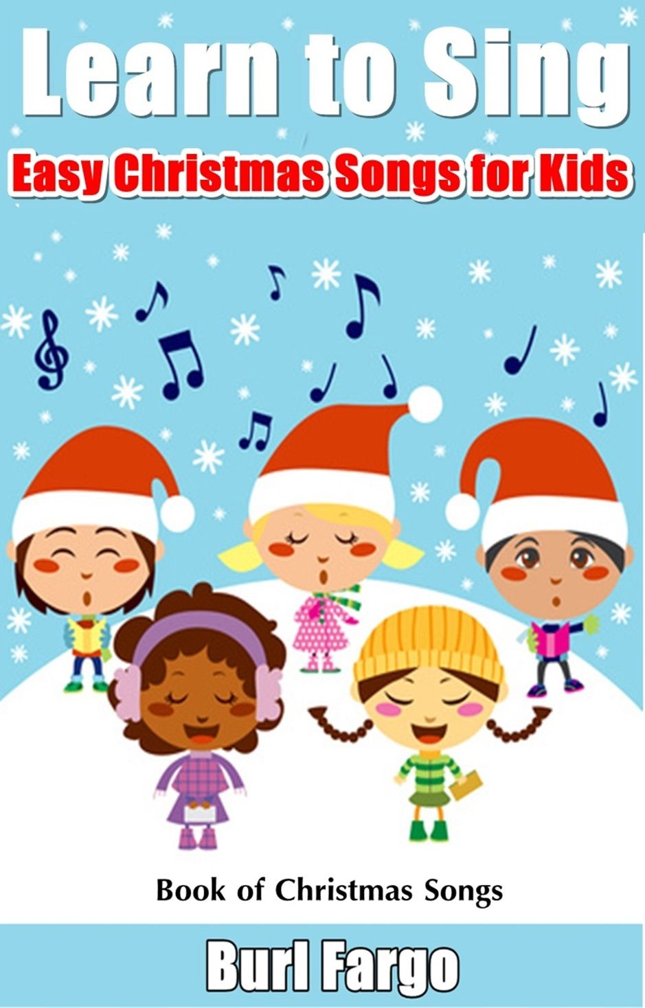 鈥嶭earn to Sing Easy Christmas Songs for Kids ,