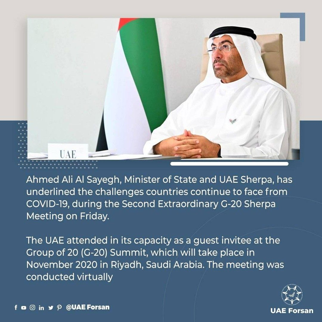 The Uae Attended In Its Capacity As A Guest Invitee At The Group Of 20 G 20 Summit Which Will Take Place In November 2020 In Riyadh Saudi In 2020 G 20 Summit Uae