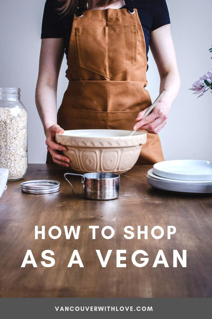 How To Shop As A Vegan Store Cupboard Essentials Meal