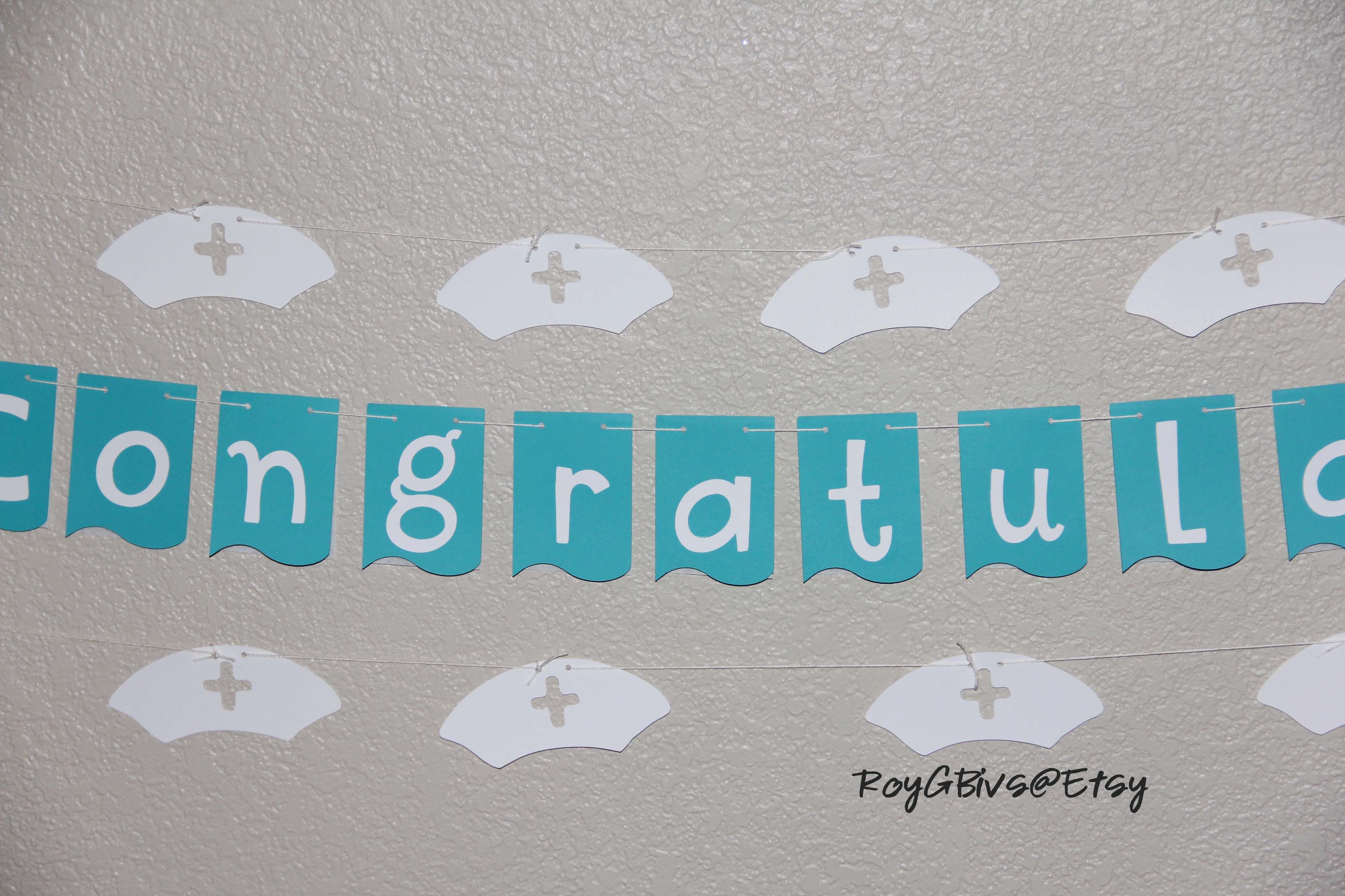 Nursing Graduation Banner Congratulations Teal & White | Nursing ...