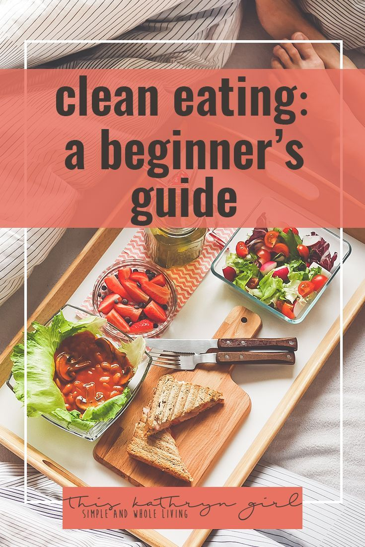 Your guide to clean, intentional, healthy, clean, and whole eating. FREE in-depth guide! | This Kathryn Girl