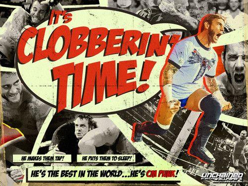 Cm Punk Wallpaper Cm Punk Its Clobberin Time Cm Punk Wrestling Posters Punk