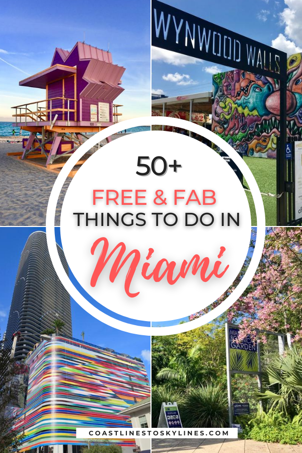 60 Free Things To Do In Miami That Won T Cost You A Thing Coastlines To Skylines Miami Travel Guide Miami Nightlife Free Things To Do