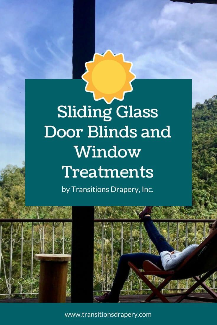 Sliding glass door blinds and window treatments transitions
