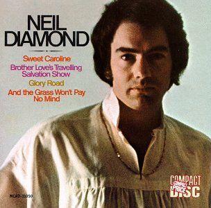Neil Diamond    Sweet Caroline