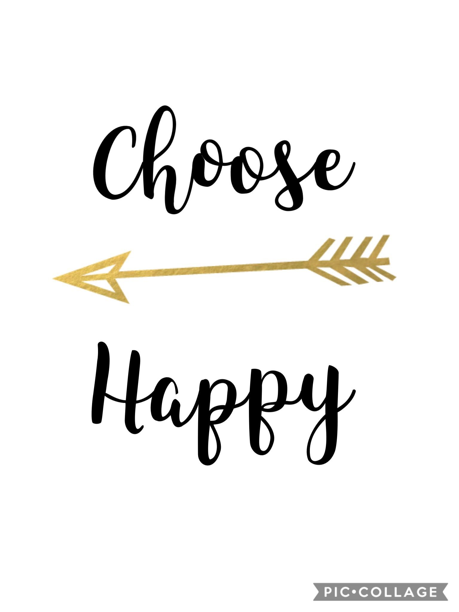 Quote Choose Happy Dyi Quotes Words Dyi