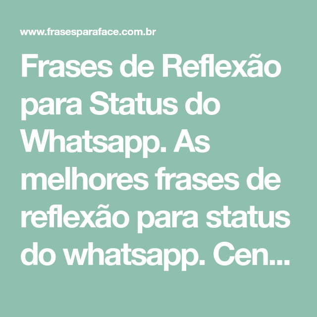 Frases De Reflexão Para Status Do Whatsapp Frases Reflexão