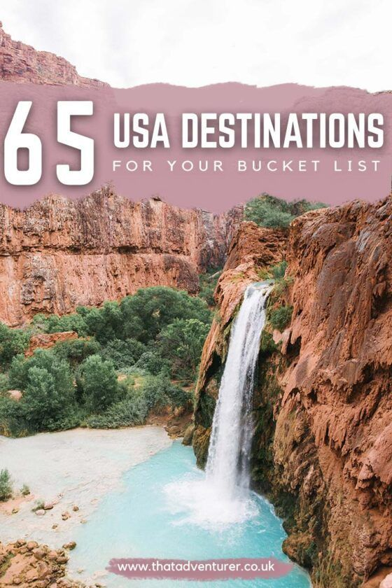 50 things to add to your North America bucket list | That Adventurer