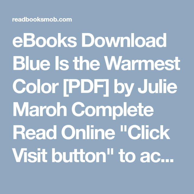 EBooks Download Blue Is The Warmest Color PDF By Julie Maroh Complete Read Online