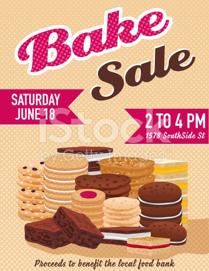 Bake Sale Poster Template There Are Stacks Of Assorted Cookies