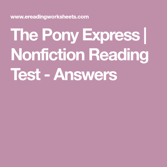 The Pony Express Nonfiction Reading Test Answers Classroom