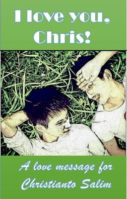I love you, Chris! #wattpad #romance #gay #lgbt