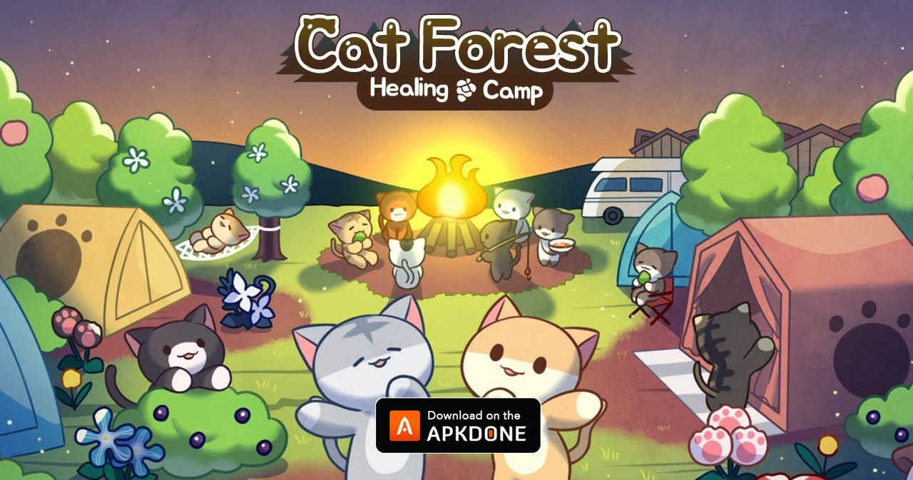 New Apk Cat Forest Healing Camp Mod Apk 2 10 Unlimited Money Updated Modded Apkdone Healing Camp Camping With Cats Fun Challenges