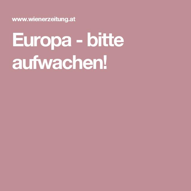 Europa - bitte aufwachen!