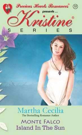 Kristine Series By Martha Cecilia Monte Falco Island In The Sun Reading Romance Free Romance Books Online Free Novels