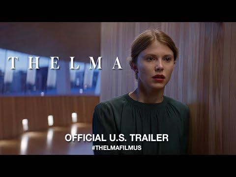 Thelma (2017) - Trailer - Eili Harboe, Okay Kaya Romantické - presumed innocent trailer