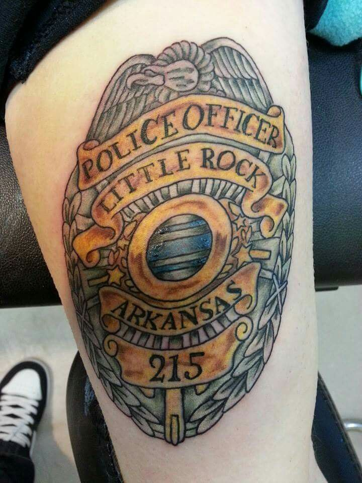 My Father S Police Badge Body Tattoos Police Tattoo Tattoos
