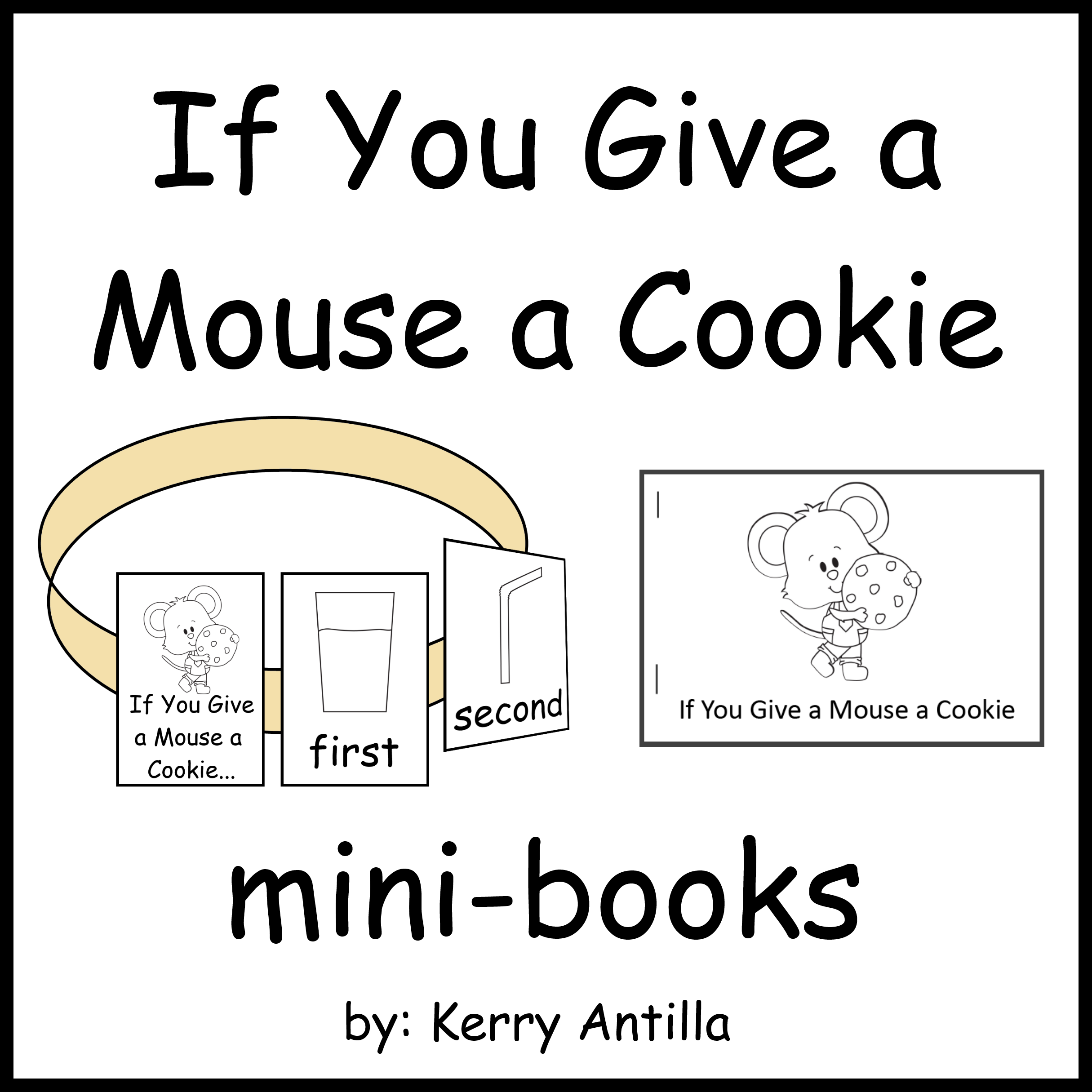 worksheet If You Give A Mouse A Cookie Worksheets if you give a mouse cookie mini books ordinal numbers mice and books