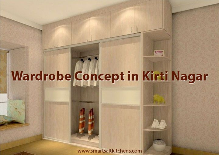 Wardrobe_Concept_In_Kirti Nagar Want A #designer Wardrobe For Your Stunning Wardrobe Kitchen Designs Inspiration Design
