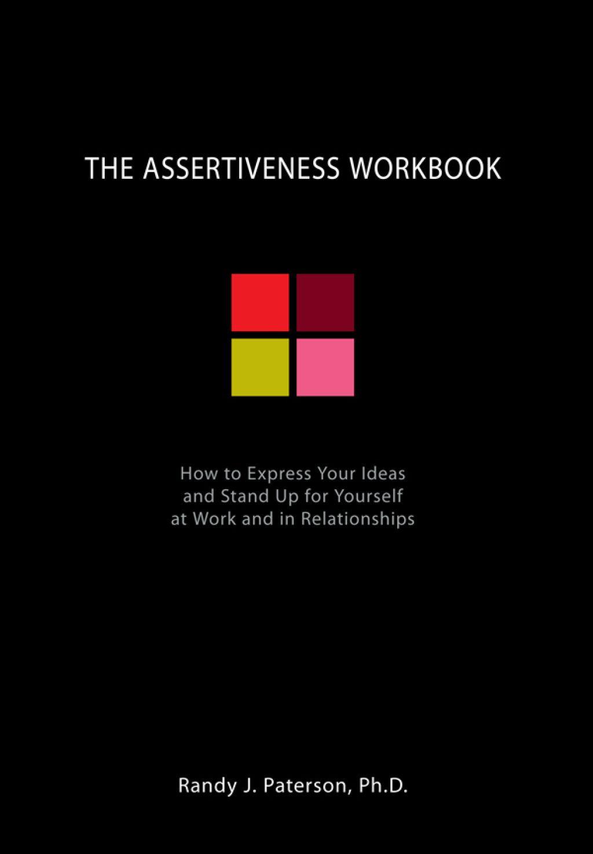The Assertiveness Workbook Ebook In