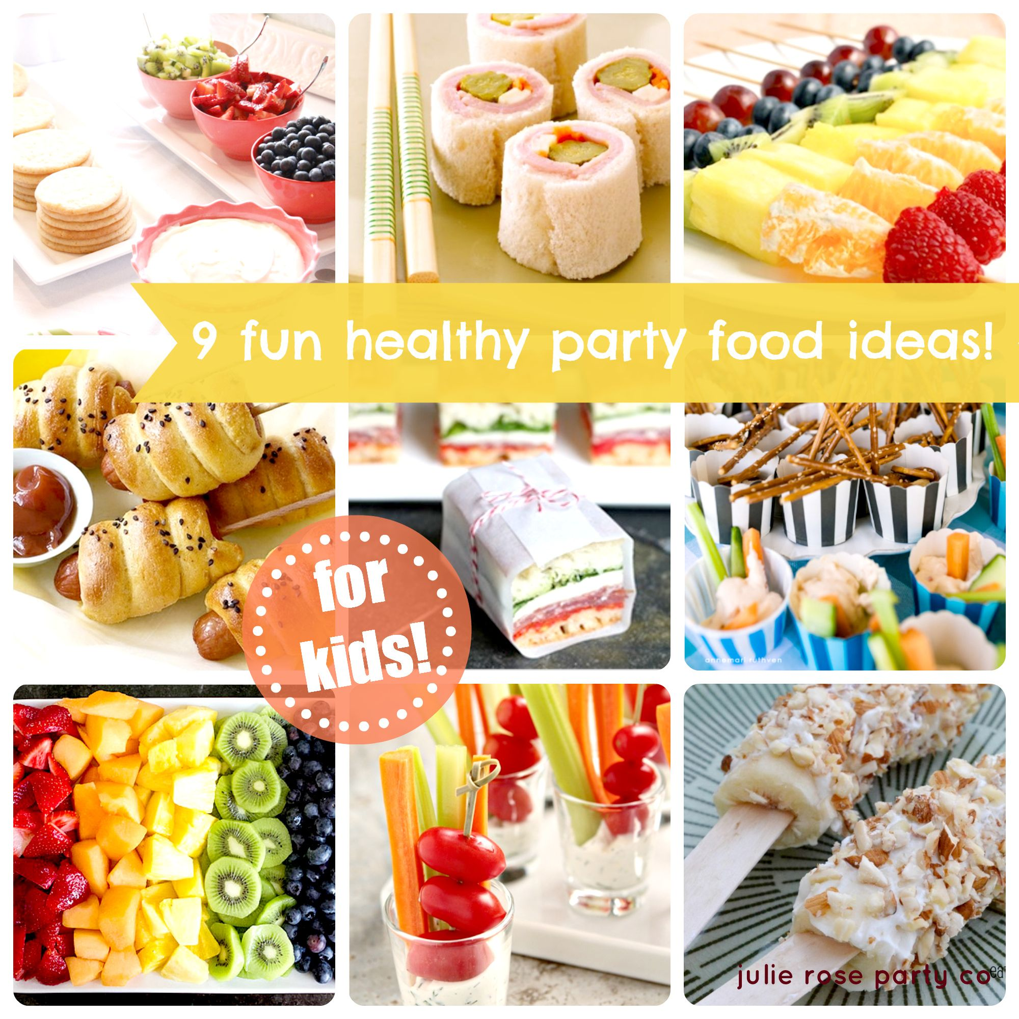 9 Fun And Healthy Party Food Ideas {kids}