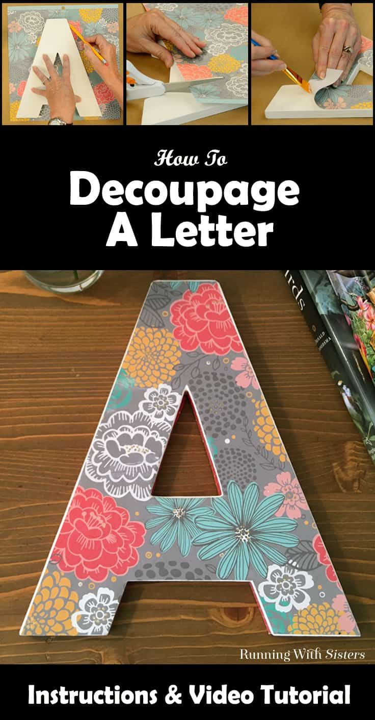 Decoupage a letter to give as a handmade gift! We'll show you how to decorate a craft store letter with