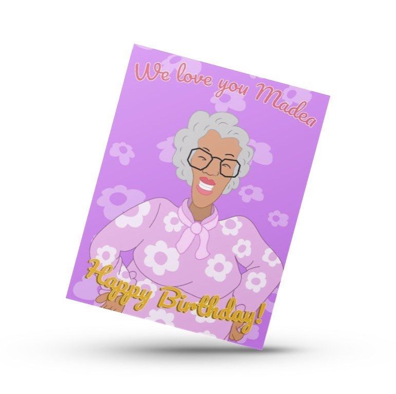 Halleluyer Madea It S Your Birthday Celebrate The Sassy Senior In Your Life With This Vivid American Greetings Cards Greeting Card Design It S Your Birthday