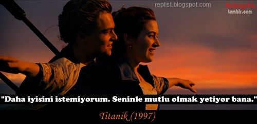 Titanic Replikleri Replistblogspotcom Movie Quotes Movies Ve Film