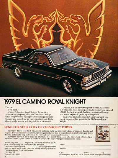 1979 Chevrolet El Camino Royal Knight I D Sell A Kidney For This