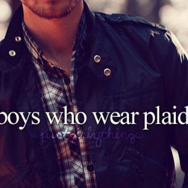 Boys who where plaid <3