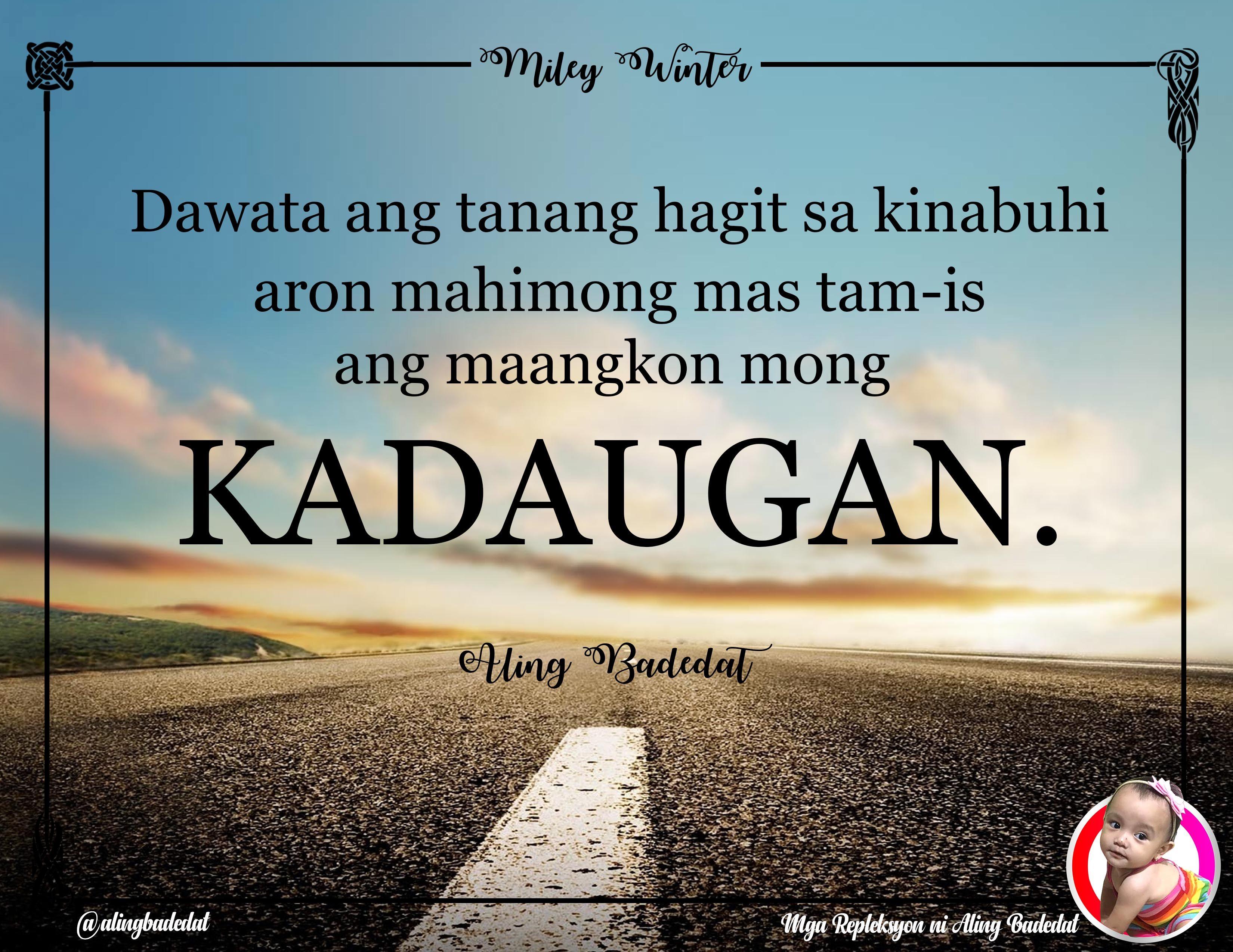 Kadaugan Bisaya Quotes Life Quotes Quotes