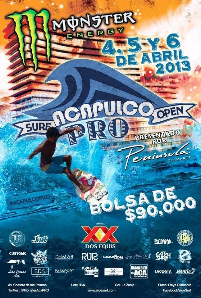 Cop@News informa:    Surf Open 2013   4 - 6 abril, 2013.    #VamosAcapulco tienes que vivir la experiencia!