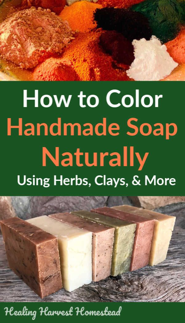 How to Naturally Color Soap with Plants, Roots, and Clays...Natural Soap Coloring Techniques — All Posts Healing Harvest Homestead