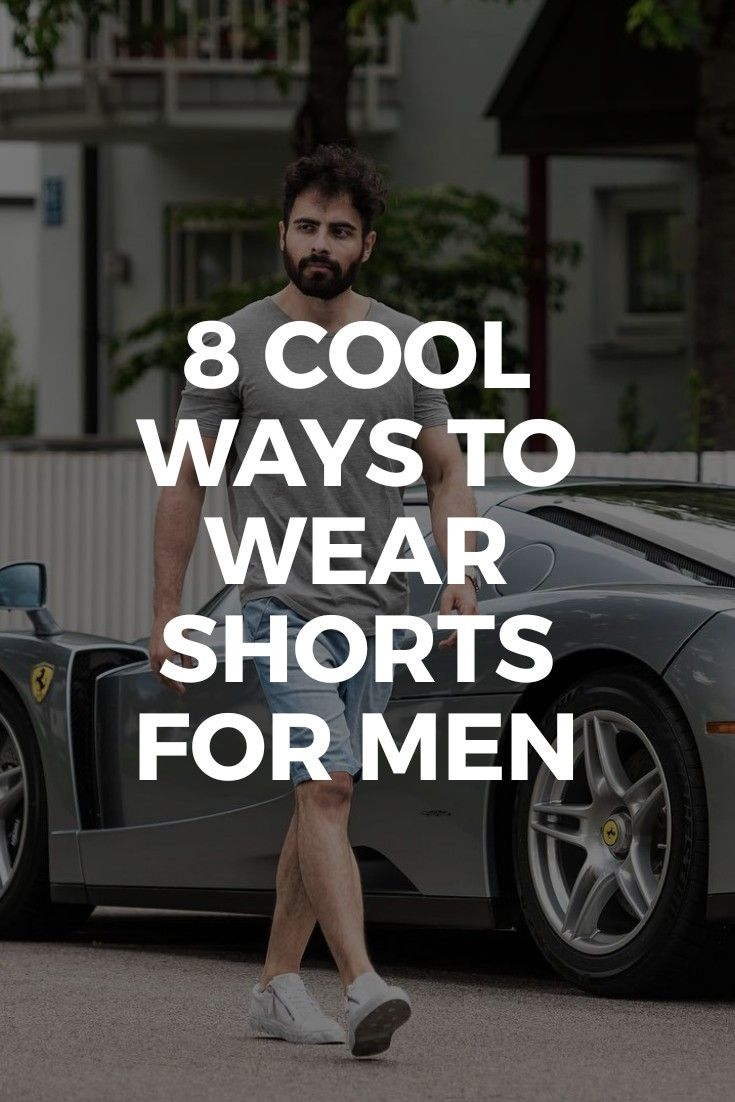 cool ways to style your shorts fashion blog for men