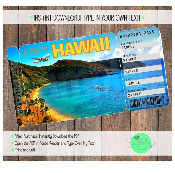 Surprise Anyone With A Trip To Hawaii By Giving Them This Customizable Boarding Pass Ticket To Hawaii After Purchase You Will Have Access To Instantly