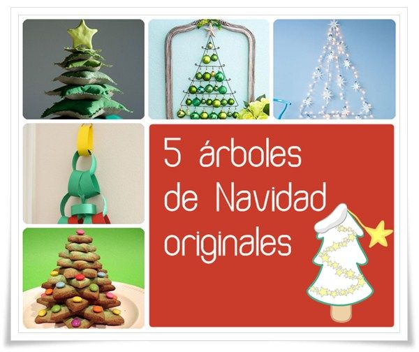 5 rboles de Navidad originales Arbol de navidad original