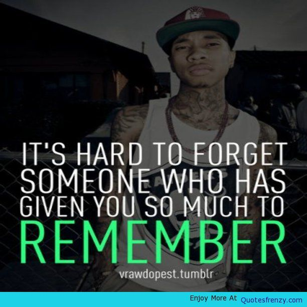 Tyga Quotes About Moving On