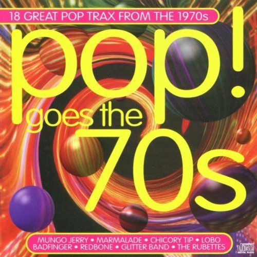 Pop Goes the 70's