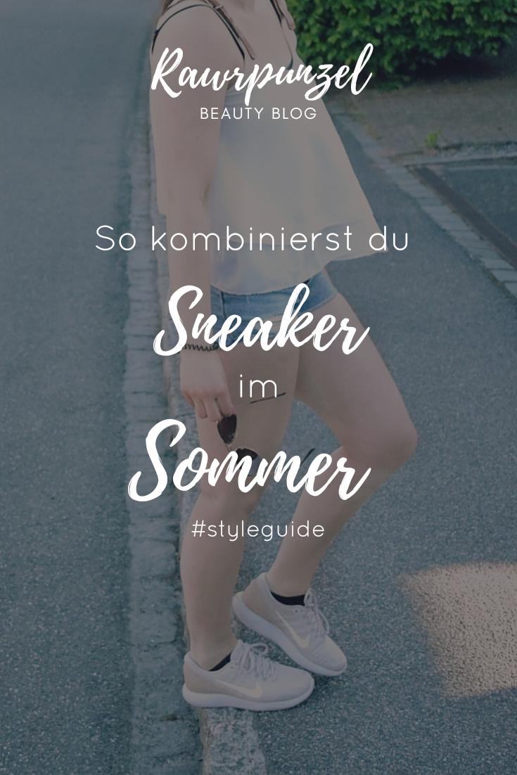 So kombinierst du Sneaker im Sommer! #styleguide Rawrpunzel
