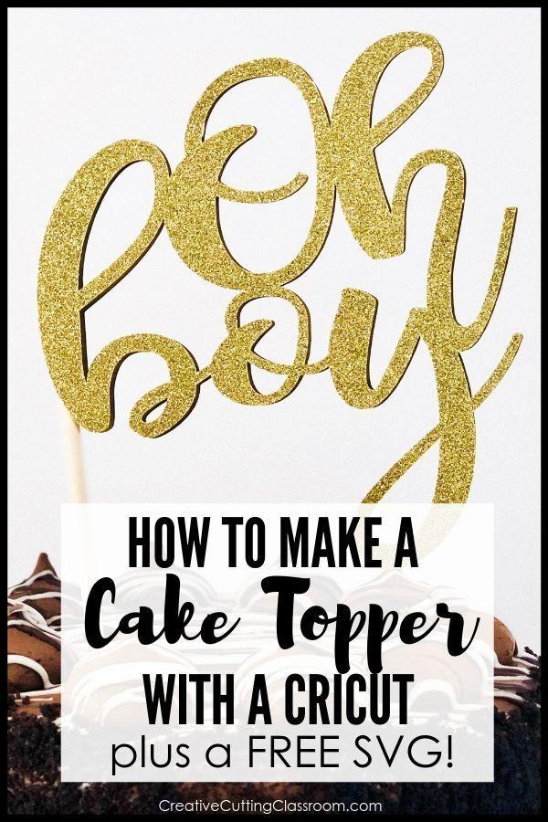 How to Make A Cake Topper with Cricut #cricutcrafts