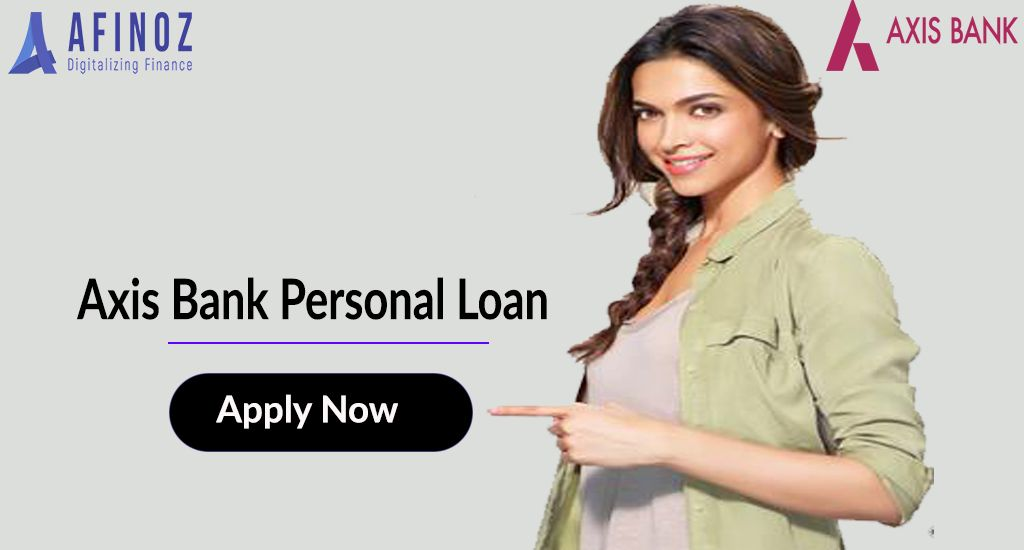 Should I Take A Personal Loan For Axis Bank Personal Loans Loan Axis Bank