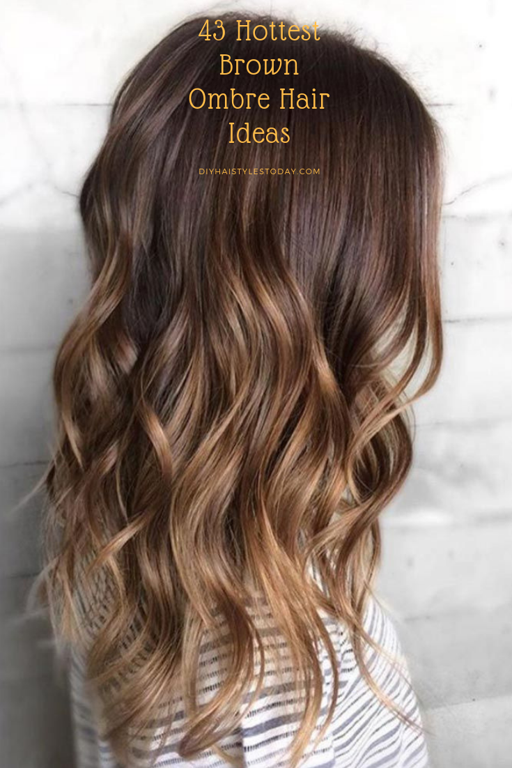 Brown Ombre Has Many Advantages And The Variety Of Styling