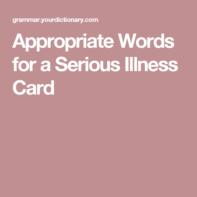 Appropriate Words For A Serious Illness Card Verses For Cards Get Well Quotes Card Sayings