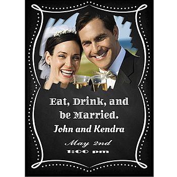 Our Eat, Drink and Be Married Personalized Photo Cards have a black simulated chalkboard style background with white chalk text. @stumpsparty