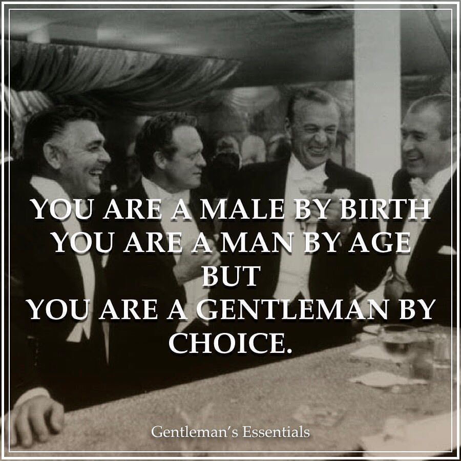 You are a gentleman by choice. . . . .... #chivalryquotes You are a gentleman by choice. . . . . #dailyquotes #quotestoliveby #gentlemanblogger #gentlemanquotes #quotesforgents #inspirationalquotes #motivationalquotes #chosenfew #manners #behavior #values #virtues #chivalry #mindset #lifestyle #wayoflive... #chivalryquotes You are a gentleman by choice. . . . .... #chivalryquotes You are a gentleman by choice. . . . . #dailyquotes #quotestoliveby #gentlemanblogger #gentlemanquotes #quotesforgent #chivalryquotes