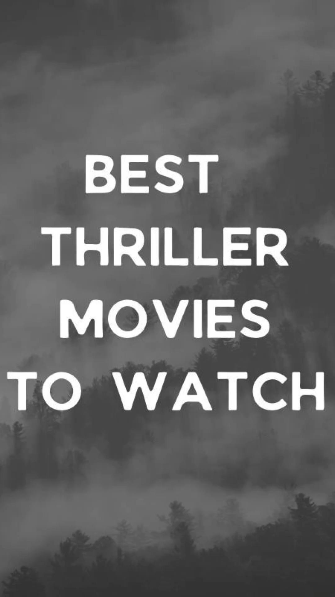 Best thriller movies!!!