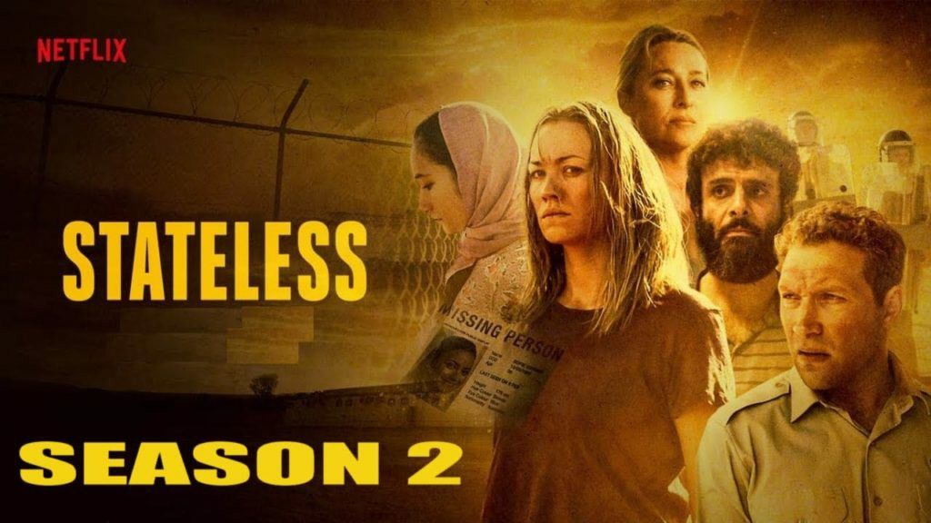 Stateless Season 2 Netflix Drama Stateless Is Coming Back With New Season Release Date Cast And Netflix Dramas Netflix Drama